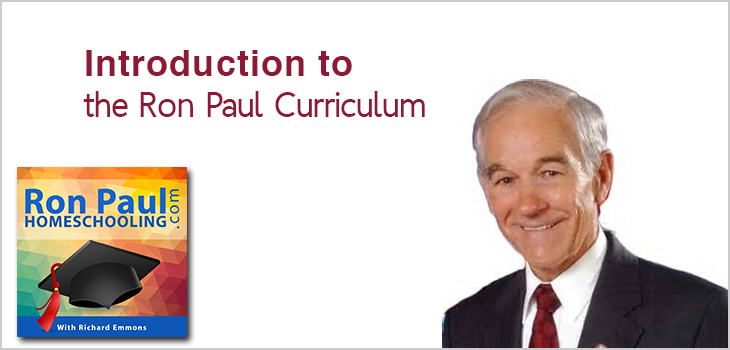 Introduction to the Ron Paul Curriculum