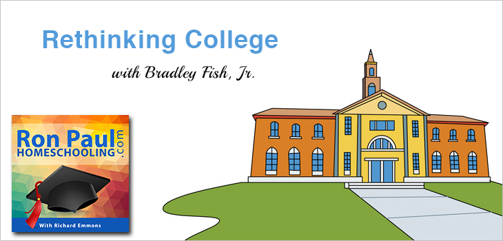 Rethinking College with Bradley Fish