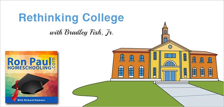 Rethinking College with Bradley Fish