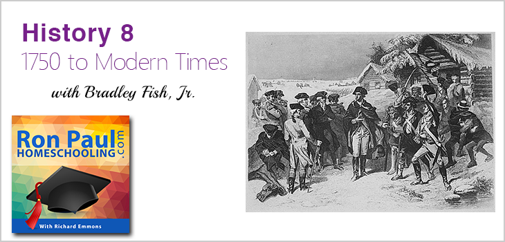 History 8: 1750 to Modern Times with Bradley Fish