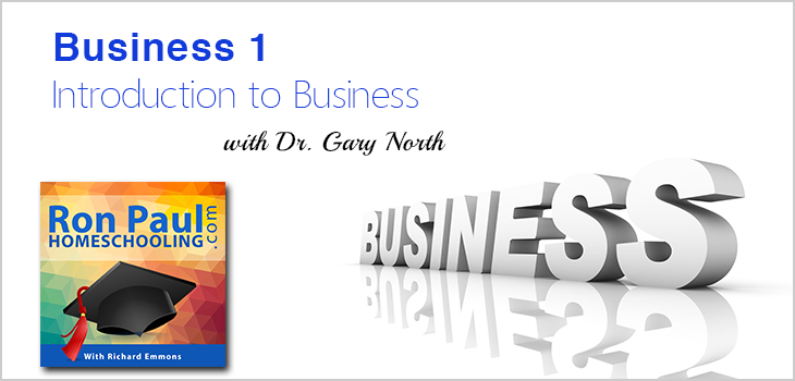 Introduction to Business Lesson 1 with Dr. Gary North