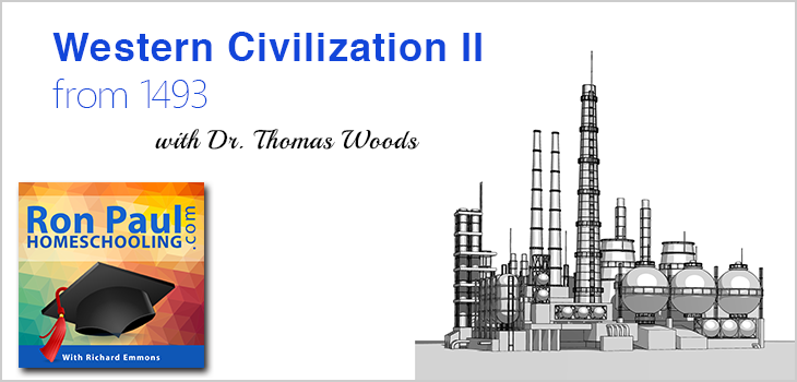 Western Civilization II from 1493 with Tom Woods