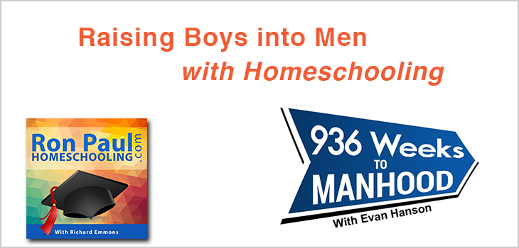 Raising Boys into Men with Homeschooling: Richard Emmons on the 936 Weeks To Manhood show